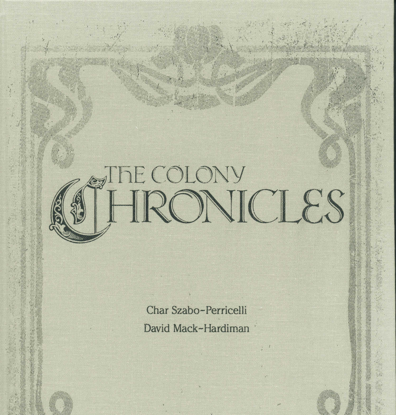 The Colony Chronicles book cover