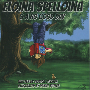 Eloina Spelloina & a No Good Day
